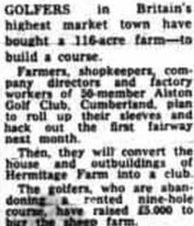 Alston Golf Club, Cumbria. Report on the move to the current course in April 1969.