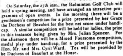 Badminton Golf Club, Gloucestershire. Report on the Spring Meeting April 1907.
