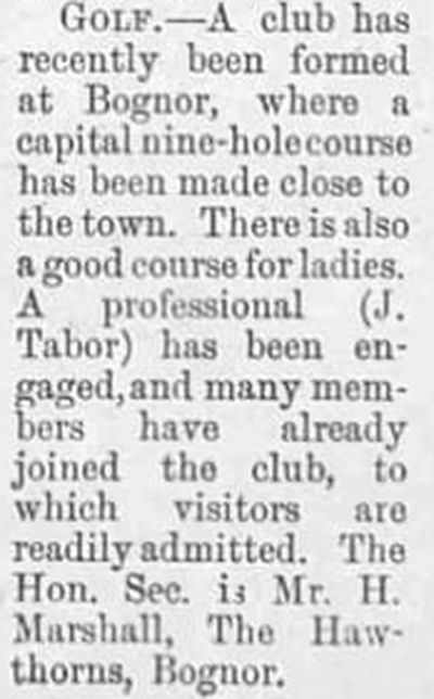 Bognor Regis Golf Club, Sussex. A report on the opening of the club January 1892.