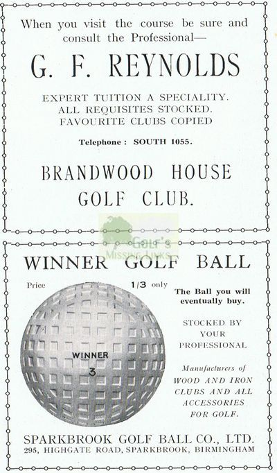 Brandwood House Golf Club. Advert for G F Reynolds the professional.