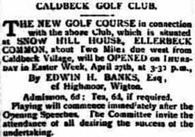 Caldbeck Golf Club, Snow Hill House Course, Wigton. Advert for the new golf club in April 1905.