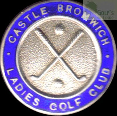 Castle Bromwich Golf Club, Birmingham. Ladies'  Club Button.