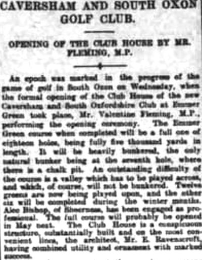 Caversham/Reading & South Oxon Golf Club, Berkshire. Report on the opening in November 1910.