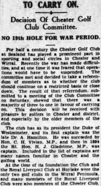 Chester Golf Club, Sealand. The club decide to carry on in December 1940.