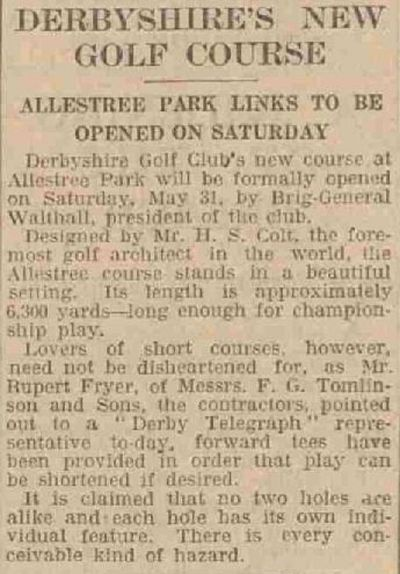 Derbyshire Golf Club, Allestree Park Course. Report on the opening of the new course in May 1930.