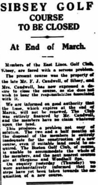 East Lincolnshire Golf Club, Sibsey. Report of the closure of the club January 1932.