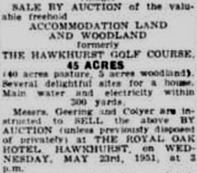Hawkhurst Golf Club, Kent. The course is up for sale in May 1951.