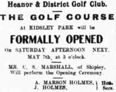 Heanor & District Golf Club, Derbyshire. The announcement of the opening of the course.
