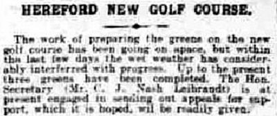 Herefordshire Golf Club, Broomy Hill Course. Report on the new course in December 1911.