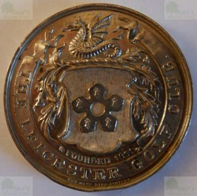The Leicester/Leicestershire Golf Club. Leicester Golf Club Medal.