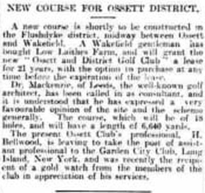 Ossett Golf Club, West Yorkshire. Announcement of the new course in July 1924.
