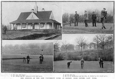 Oxford University Golf Club. The opening of the new Radley course in March 1905.
