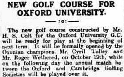 Oxford University Golf Club, Southfield Course. Report on the new golf course in August 1923.