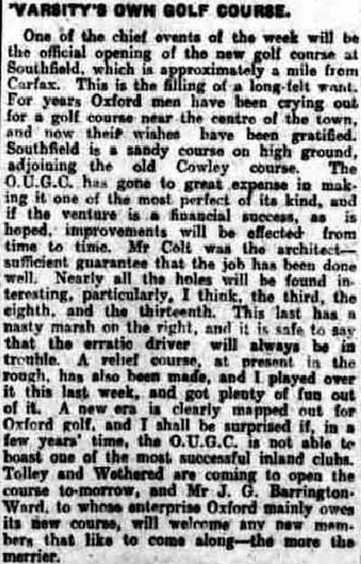Oxford University Golf Club, Southfield Course. Report on the opening of the course in October 1923.