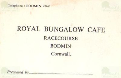Royal Cornwall Golf Club, Bodmin. Business Card for the Royal Bungalow Cafe.