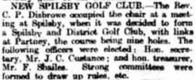 Spilsby & District Golf Club, Lincolnshire. Report on the new golf club in January 1920.