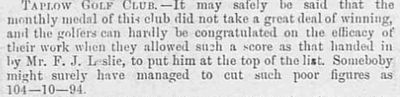 Taplow Golf Club, Bucks. Result of the March 1896 medal, reporter not impressed.