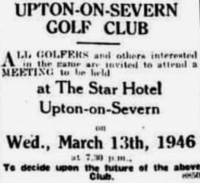 Upton-on-Severn Golf Club, Worcestershire. Attempt to revive the club following WW2.AC