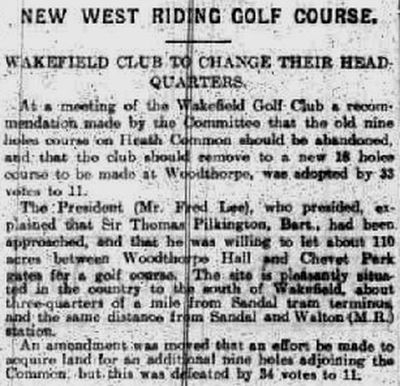 Wakefield Golf Club, Heath Common Course. Report on the move to the new golf course in October 1910.
