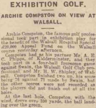 Walsall Golf Club, Gorway, Walsall. Archie Compston plays in an exhibition match in May 1926.