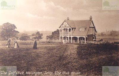 Wellington Golf Club, Steeraway Course, Shropshire. Picture of the early Wellington Golf Club clubhouse.