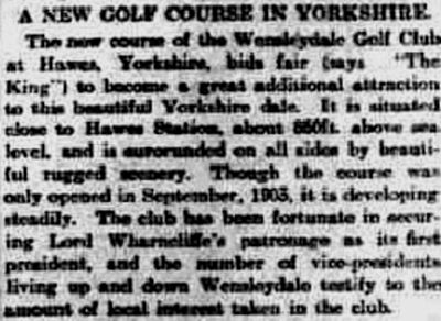 Wensleydale Golf Club, Hawes. Report on a new golf course in May 1904.