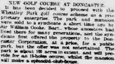 Wheatley Park Golf Club, Doncaster, Yorkshire. The golf course to proceed in December 1913.