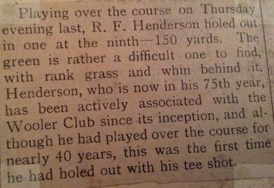 Wooler Golf Club, Northumberland. R F Henderson hole-in-one at the age of 75.