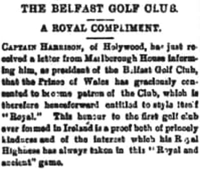 Royal Belfast Golf Club, Holywood. A Royal Compliment in 1885.