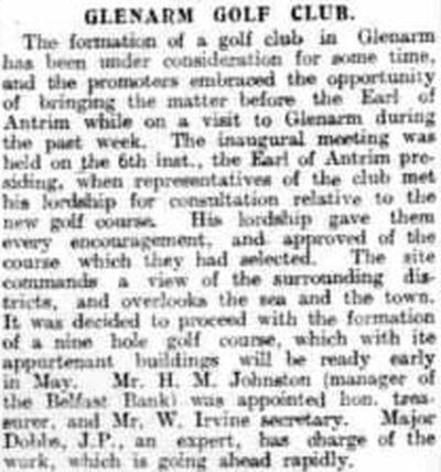 Glenarm Golf Club, County Antrim. Report on the formation of the golf club in February 1926.