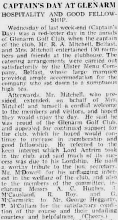Glenarm Golf Club, County Antrim. Report on Captain's Day in August 1939.