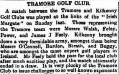 Kilkenny Golf Club. A report on a match against Tramore in July 1903.