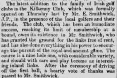 Kilkenny Golf Club. A report on the opening of the course in April 1896.