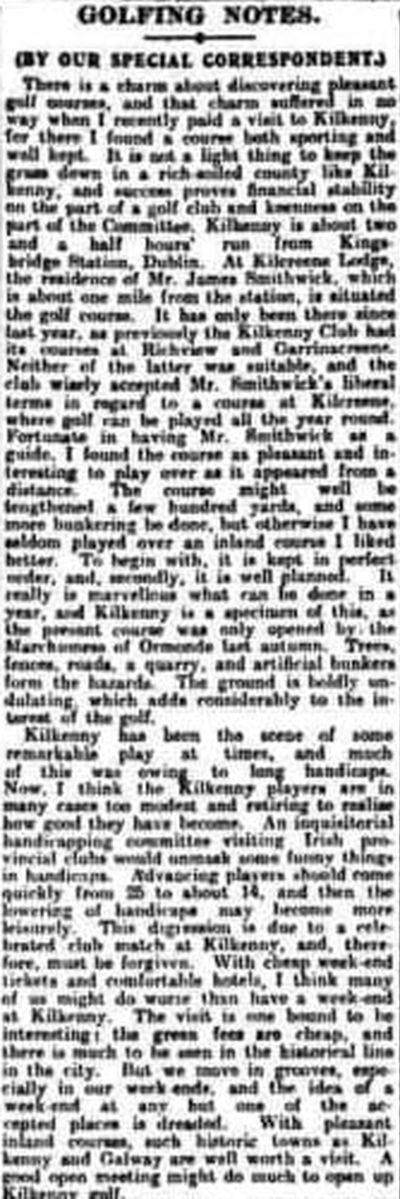 Kilkenny Golf Club. A glowing report on the Kilkenny golf course August 1909.
