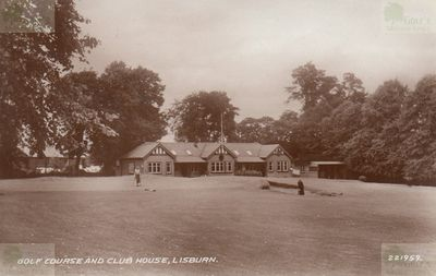Lisburn Golf Club, County Antrim. The clubhouse and golf course.