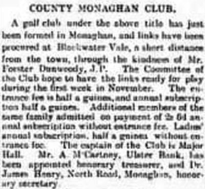 County Monaghan Golf Club, Blackwater Vale. The club seems to be revived in October 1902.