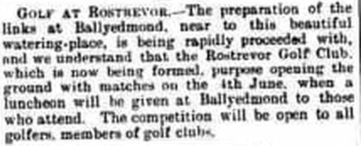 Rostrevor Golf Club, County Down. Newspaper report from May 1892.