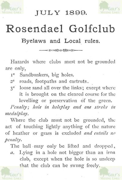 Rosendael Golfclub. Bye Laws and Local Rules July 1899.