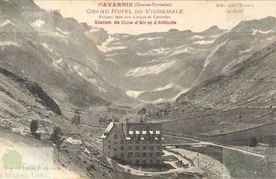 Gavarnie Golf Club, Haute-Pyrénées. The Grand Hotel and golf course.