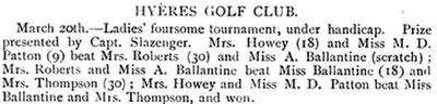 Hyères - Les Palmiers Golf Club, Var. Result of  a Ladies' foursome competition played in March 1895.
