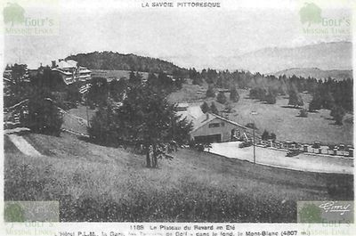 Mont Revard Golf Club, Savoie (73.) Views of the Mont Revard golf course 1930s.