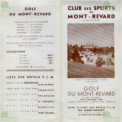 Mont Revard Golf Club, Savoie (73.) Club and course information 1930s.