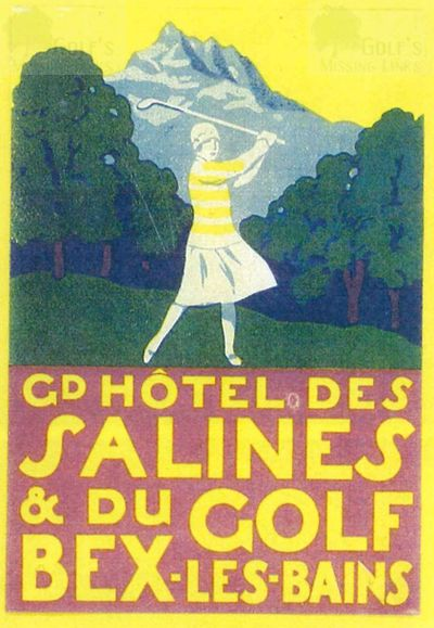 Salines de Bex Golf Club, Switzerland. Advert for the hotel.