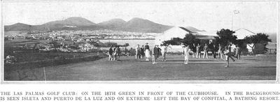 Las Palmas Golf Club, Canary Islands. The eighteenth green and clubhouse June 1932.