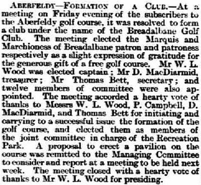Aberfeldy Golf Club, Perth & Kinross. Report on the current club coming into being in November 1895.