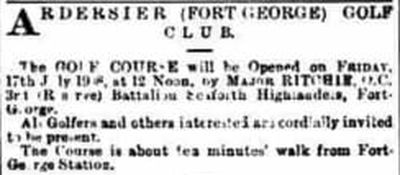 Ardersier Golf Club, Inverness. Announcement of the opening of the golf course in July 1908.