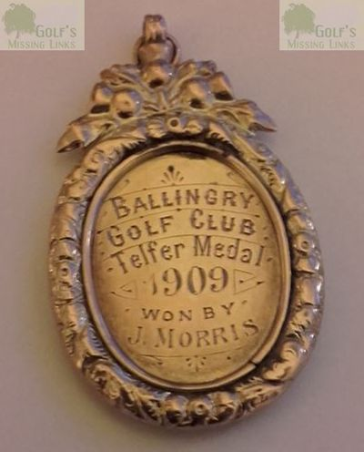 Ballingry Golf Club, Perth & Kinross. The Telfer Medal won by J Morris 1909.