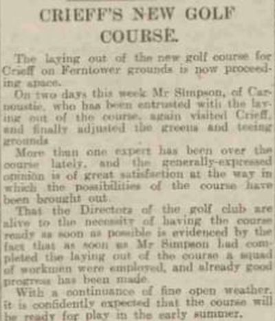 Crieff Golf Club, Perthshire. Report on the new course at Ferntower in 1913.
