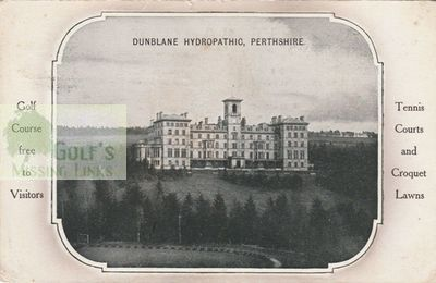 Dunblane Hydropathic Golf Club, (Perthshire.) The Hydropathic Hotel.