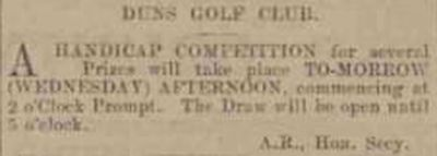 Duns Golf Club, Scottish Borders. A handicap competition played in March 1901.